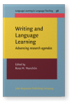 Writing and Language Learning. Advancing research agendas