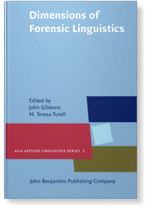Dimensions Of Forensic Linguistics Edited By John Gibbons And M Teresa Turell
