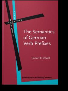 The Semantics of German Verb Prefixes | Robert B  Dewell