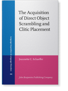 The Acquisition of Direct Object Scrambling and Clitic