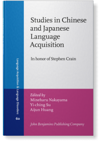 Studies In Chinese And Japanese Language Acquisition In Honor Of