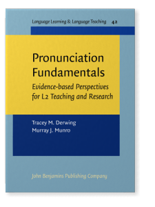 Pronunciation Fundamentals: Evidence-based perspectives for
