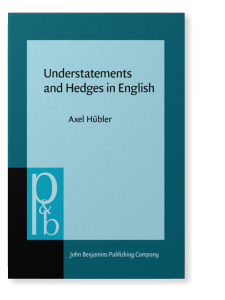 Understatements And Hedges In English Hbler Axel