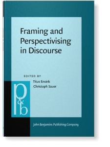 Framing And Perspectivising In Discourse Edited By Titus