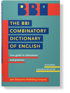 The Bbi Combinatory Dictionary Of English Your Guide To