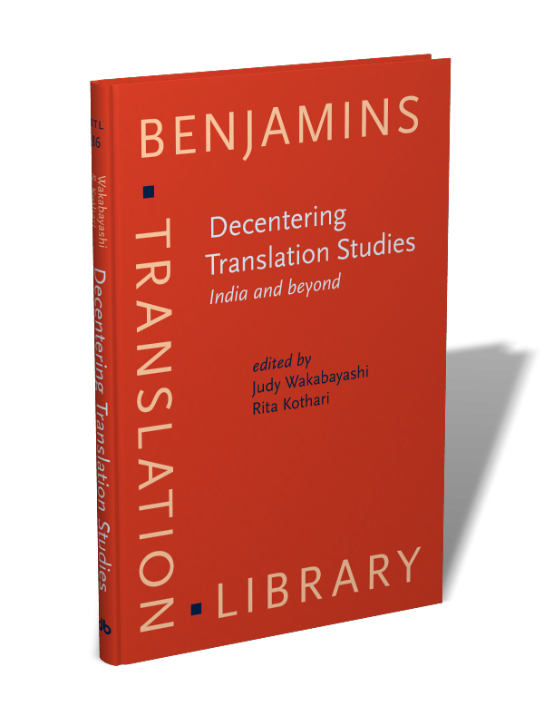 Decentering Translation Studies: India and beyond | Edited by Judy