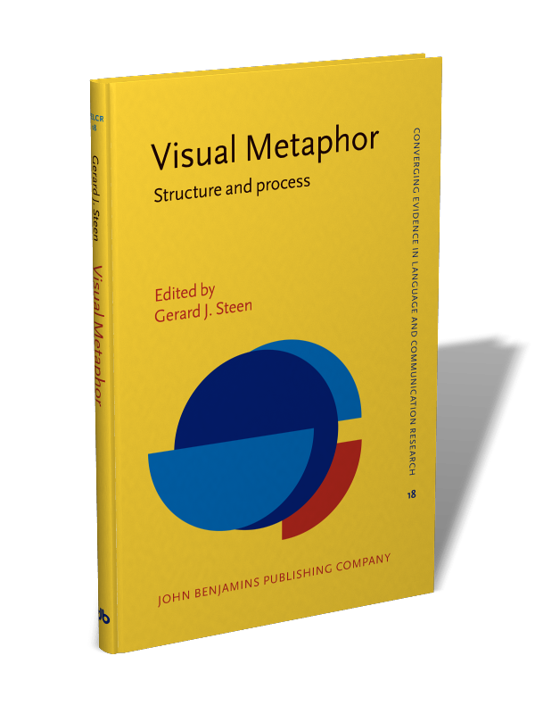 Visual Metaphor Structure And Process Edited By Gerard J Steen