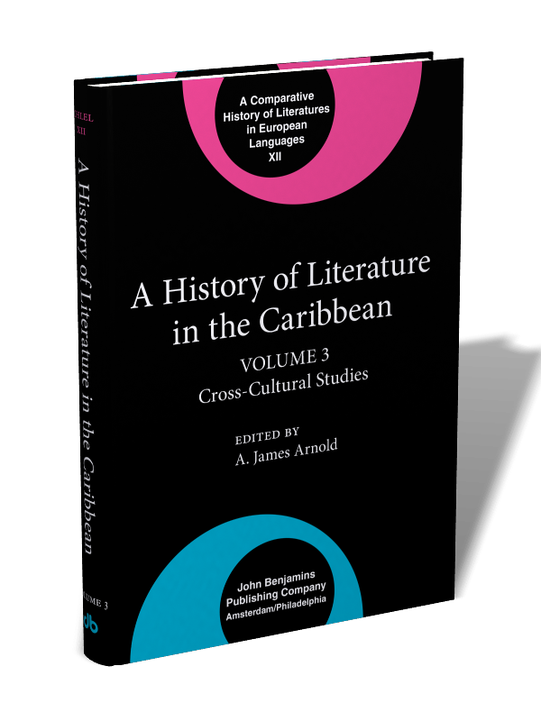 A History of Literature in the Caribbean: Volume 3: Cross