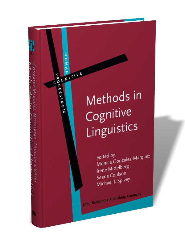 Methods In Cognitive Linguistics Edited By Monica Gonzalez Marquez Irene Mittelberg Seana Coulson And Michael J Spivey