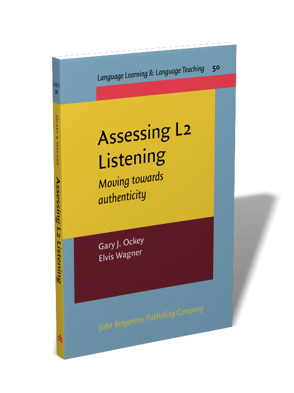 assessing l2 listening moving towards authenticity gary j ockey