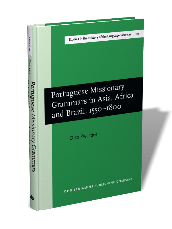 Portuguese Missionary Grammars In Asia Africa And Brazil