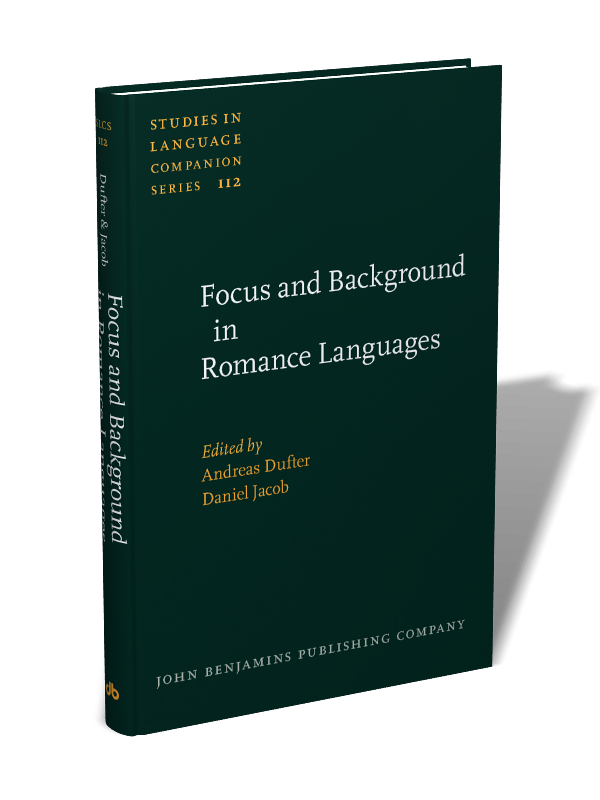focus and background in romance languages jacob daniel dufter andreas