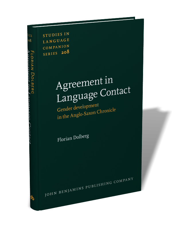 Agreement In Language Contact Gender Development In The Anglo Saxon Chronicle Florian Dolberg