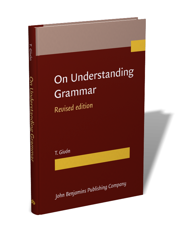 On Understanding Grammar Revised Edition T Givon